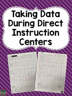 Direct Instruction Data: ideas for organizing direct instruction centers and for taking data. Ideal for special education classrooms, autism, AVB and ABA.