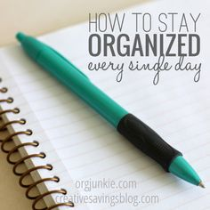 Struggling with the day-to-day? How to Stay Organized Every Single Day at orgjunkie.com