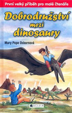 Kniha Dobrodružství mezi dinosaury | bux.cz