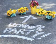 Keeping in character with the casual atmosphere of this shindig, chalk directions on your driveway to let guests know to come around back and join the fun there.