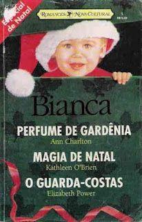 Como é Natal, ninguém duvida de que tudo vai acabar bem. No LdM, Perfume de Gardênia, Ann Charlton - http://livroaguacomacucar.blogspot.com.br/2013/12/cap-817-perfume-de-gardenia-ann-charlton.html