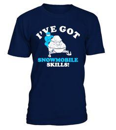 # [T Shirt]91-Ive Got Snowmobile Skills .  Hungry Up!!! Get yours now!!! Don't be late!!! Ive Got Snowmobile SkillsTags: Winter, brappp, ride, snowmobile, snowmobiling, snowmobiling, skills
