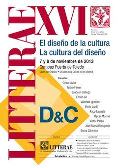"""Resumen de lo tratado en las redes sociales sobre el seminario Litterae XVI """"El diseño de la cultura La cultura del diseño"""", celebrado los días 7 y 8 de noviembre en el Campus Puerta de Toledo de la Universidad Carlos III de Madrid. Organizado por @Litterae_e y @mgc_uc3m"""