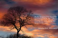 #1LineWednesday  A line from Riverswept, by Anneka Ever.  #sunset #trees #nature #romance #love