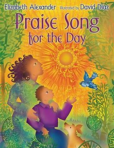 Praise Song for the Day by Elizabeth Alexander https://www.amazon.com/dp/0061926639/ref=cm_sw_r_pi_dp_x_S7HCybNPJR44W