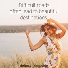 Inspirational Quote: Difficult roads often lead to beautiful destinations. Love & light, Deborah #EnergyHealing #Wisdom #Qotd