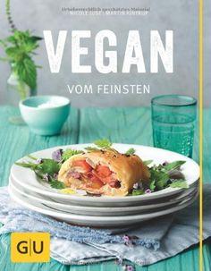 Vegan vom Feinsten (GU Themenkochbuch):Amazon.de:Bücher Fotos: mona binner