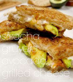 gourmet grilled cheese: sriracha, gruyere and avocado - FOR THE LOVE OF GOLD