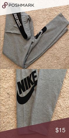 3d6dc1c099282 NIKE leggings Grey leggings (JUST DO IT waistband and NIKE with swoosh  symbol on the leg) Nike Pants Leggings