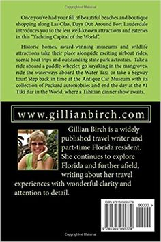 d12e145575 Days Out Around Fort Lauderdale (Days Out in Florida) (Volume 9)  Gillian  Birch  9781545055779  Amazon.com  Books