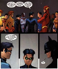 Telling off the whole Justice League and Batman; only Dick Grayson can accomplish such a thing.