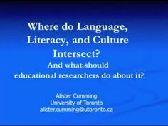 """""""Where do Language, Literacy, and Culture Intersect?"""" by Alister Cumming - YouTube"""
