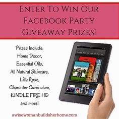 A Wise Woman Builds Her Home: Fabulous Facebook Party Giveaways!