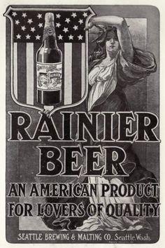 Rainier Beer for Seattle-folks --- It tastes like home, & makes Budweiser seem absolutely exquisite Beer Advertisement, Advertising, Vintage Advertisements, Vintage Ads, Retro Ads, Vintage Posters, Rainier Beer, Washington State History, American Beer