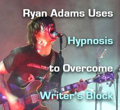 When faced with #writersblock, Ryan Adams used #hypnosis to get back on track.