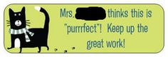 """Purrrrfect work"" sticker by loves2teachtoo, via Flickr"