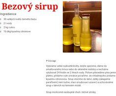 Bezovy sirup Diy Ideas, Food, Syrup, Eten, Meals, Craft Ideas, Diet