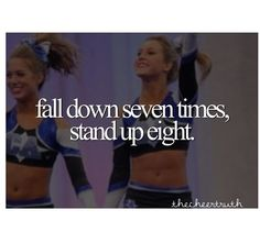 Cheerleading quotes..not just in cheerleading, but in life as well...