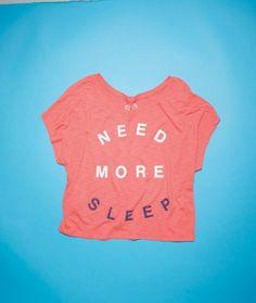 need.more.sleep.