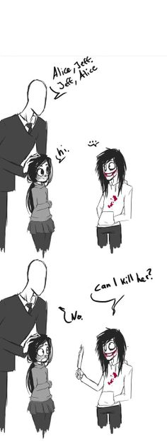 XD I don't usually post creepypasta stuff but seeing that a friend of mine that's into it calls me slenderman I found it funny Jeff The Killer, Anime Meme, Creepy Pasta Family, Ben Drowned, Laughing Jack, Creepy Stories, Fandoms, Slender Man, Marceline