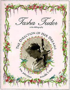 Cellar Door Books: TASHA TUDOR: THE DIRECTION OF HER DREAMS. Hare, Wm John and Priscilla T. - The World of Tasha Tudor