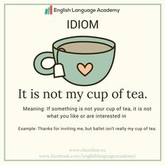 Idiom-My cup of tea or It is not my cup of tea #study#english#vocabulary#elaonline