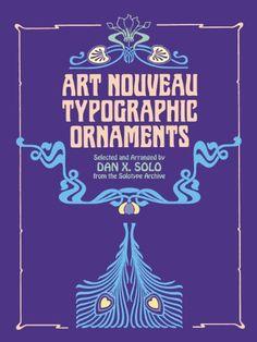 Art Nouveau Typographic Ornaments (Dover Pictorial Archive) by Dan X. Solo