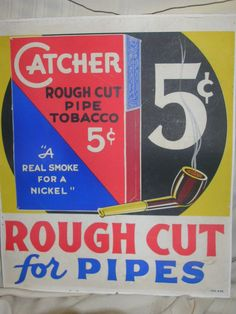"""Vintage Catcher Pip Tobacco Cardboard Sign Poster 5 cents 14"""" X 16 1/4"""""""