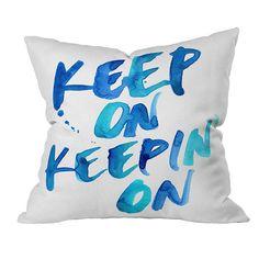 CMY Karen Keep on Keepin' on Throw Pillow