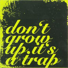 Urban Culture Distorted /// dont-grow-up Growing Up, Company Logo, Typography, Design Inspiration, Wisdom, Culture, Urban, Beauty, Art