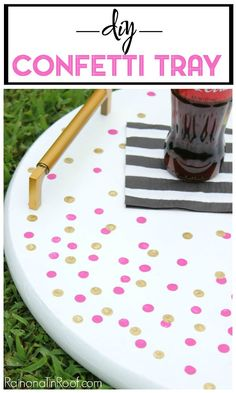 You can make this fun and easy craft project, a DIY confetti tray in an hour or less! Customize it with your own favorite colors and handles!