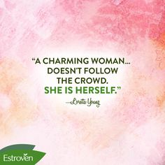 """""""A charming woman… doesn't follow the crowd. She is herself."""" —Loretta Young #Charming #Empowerment #Wisdom"""