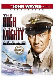 """The High and the Mighty, a forerunner of """"Airport"""" genre movies with not as much excitement, but interesting glimpses into the lives of passengers, and a whistled theme song that I just love.  Love the last scene where John Wayne walks away from the plane, too.  Sentimental, but that's okay."""