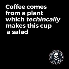 Does that mean my morning cups of coffee count toward my vegetable servings every day? HaHa
