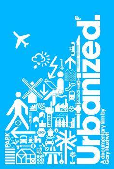 Poster for Urbanized: An inspirational documentary film by Gary Hustwit  #sustainability  via @Patrick_Myles