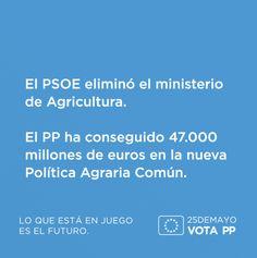 El PSOE eliminó el ministerio de Agricultura. El PP ha conseguido 47.000 millones de euros en la nueva Política Agraria Común. #VotaPP #VotaCañete