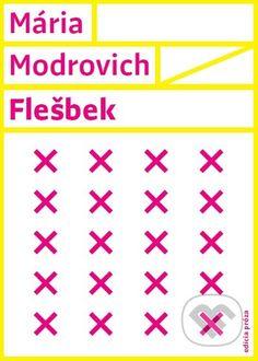 Flešbek - Mária Modrovich