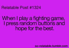LOL funny true true story video games game i can relate so true teen quotes relatable funny quotes fighting game Thats The Way, That Way, Haha Funny, Hilarious, Funny Stuff, Me Quotes, Funny Quotes, Fandoms, Lol So True