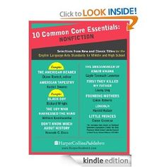 Amazon.com: 10 Common Core Essentials: Nonfiction: Selections from New and Classic Books for the English Language Arts Standards for Middle and High School eBook: Harper Perennial: Kindle Store