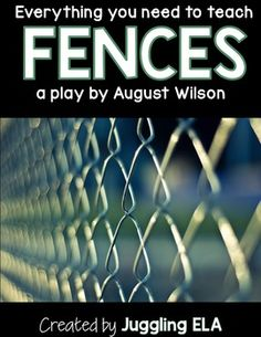 "thesis statement for the play fences by august wilson The play ""fences"" is written and published by african-american playwright august wilson in the year 1985 the thesis statement therefore."