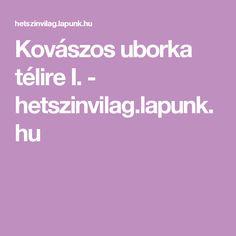 Kovászos uborka télire I. - hetszinvilag.lapunk.hu