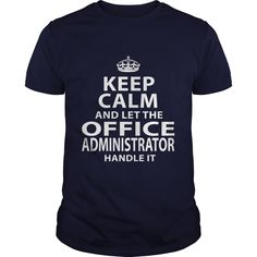 OFFICE ADMINISTRATOR T-Shirts, Hoodies. Get It Now ==> https://www.sunfrog.com/LifeStyle/OFFICE-ADMINISTRATOR-106486361-Navy-Blue-Guys.html?id=41382