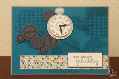 Masculine birthday card using Stampin' Up Clockworks. From My Own Art (site in German)