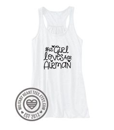 This Girl Loves Her Airman Air Force by MilitaryHeartTees on Etsy