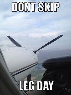 #AviationHumor # Flying #LegDay