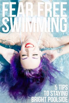 5 Steps for Swimming with Colorful Hair | Overtone Haircare