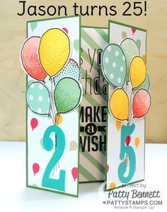 Personalized 25th birthday card featuring Stampin' UP! Large Number framelits and balloon celebration balloon stamps and matching punch, Gate Fold Card by Patty Bennett