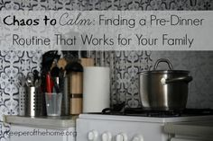 From Chaos to Calm: Finding a Pre-Dinner Routine That Works for Your Family