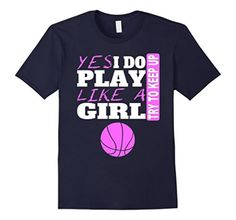 Men's Yes I Do Play Like A Girl Basketball T-Shirt Small Navy - Brought to you by Avarsha.com