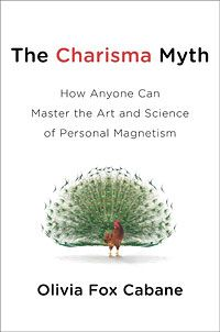 The Charisma Myth - great book on how social influence works
